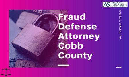 fraud defense attorney cobb county