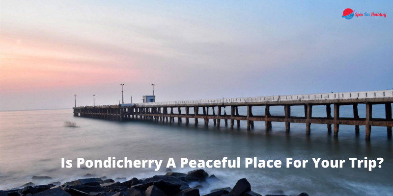Pondicherry Tourism