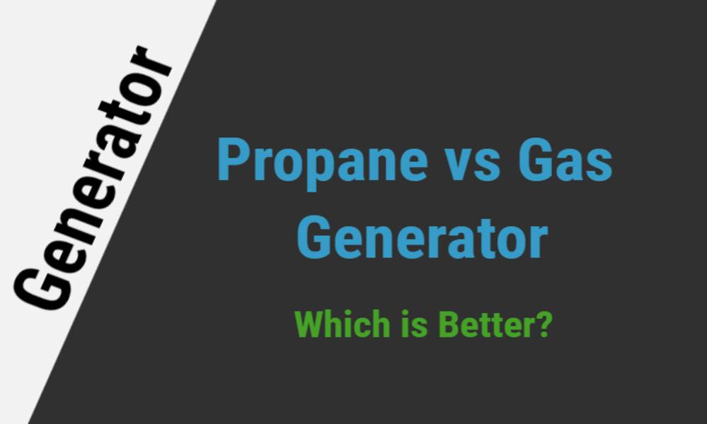 Propane vs Gas Generators