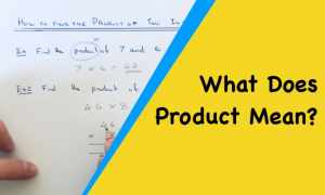 What does product mean in Maths?